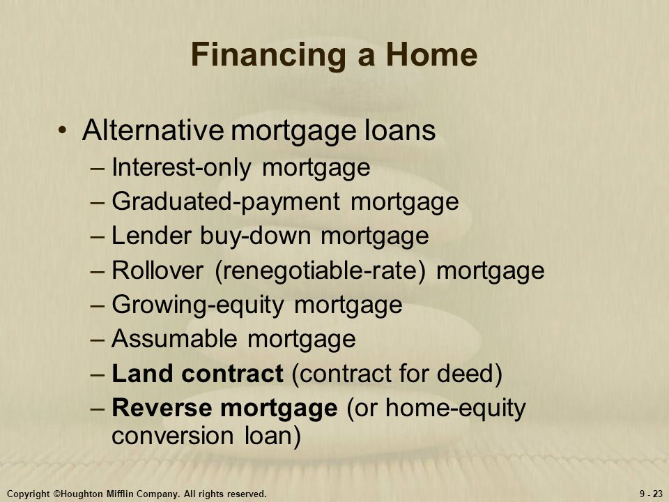 Financing a Home Alternative mortgage loans Interest-only mortgage