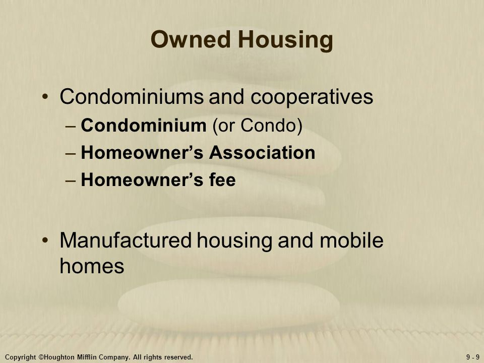 Owned Housing Condominiums and cooperatives