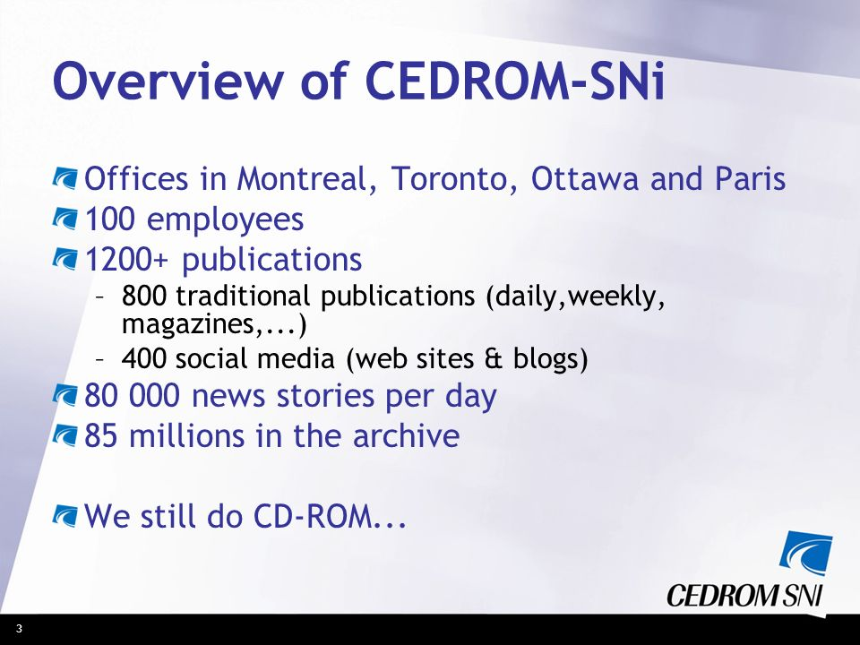 Overview of CEDROM-SNi