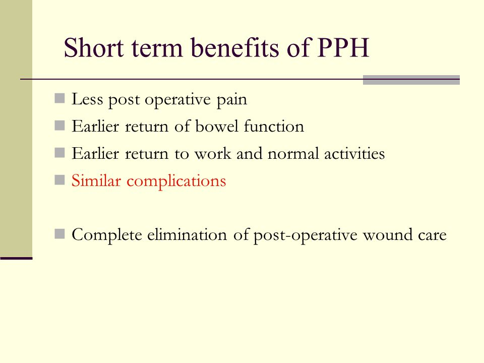 Short term benefits of PPH