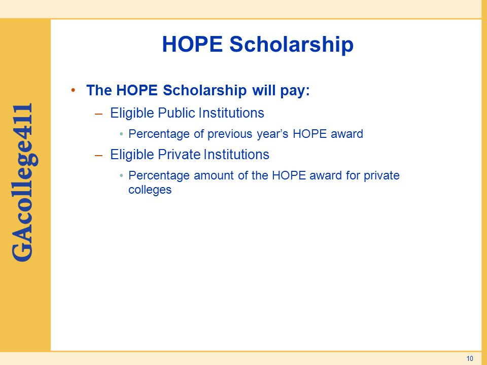HOPE Scholarship The HOPE Scholarship will pay: