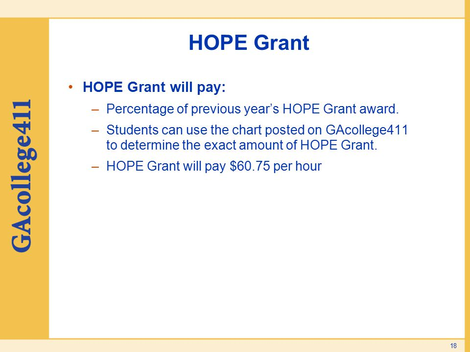 HOPE Grant HOPE Grant will pay:
