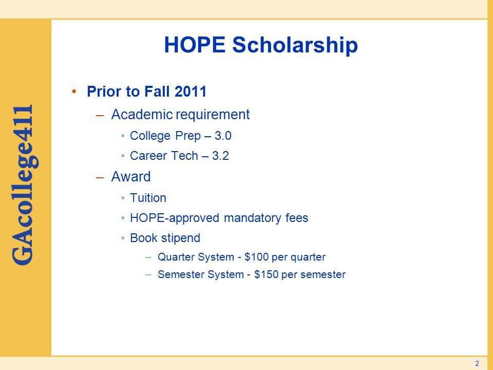 HOPE Scholarship Prior to Fall 2011 Academic requirement Award