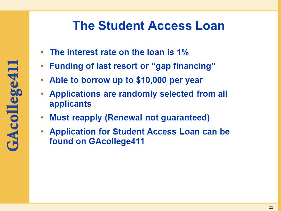 The Student Access Loan