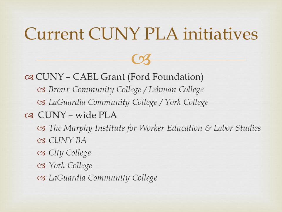 Current CUNY PLA initiatives