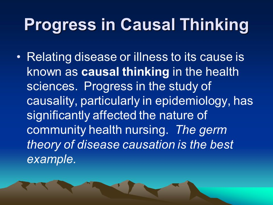 Progress in Causal Thinking