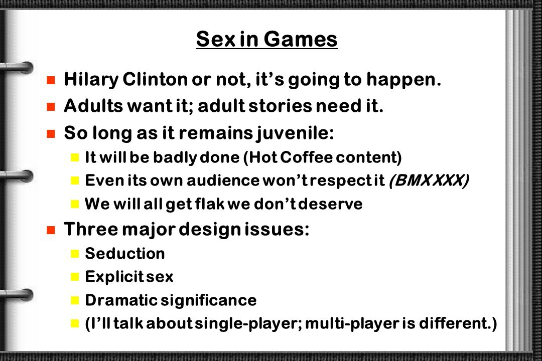 Sex in Games Hilary Clinton or not, it's going to happen.