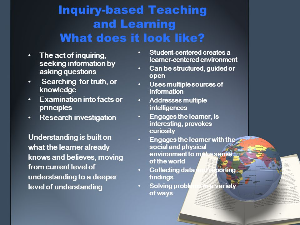 Inquiry-based Teaching and Learning What does it look like