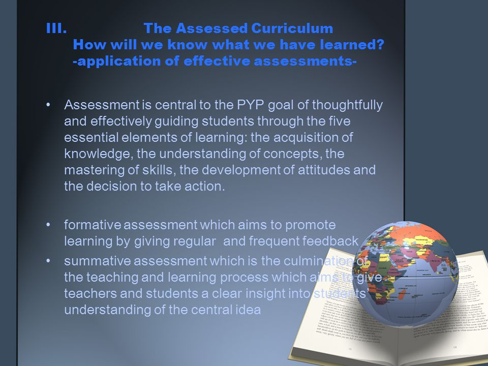 III. The Assessed Curriculum How will we know what we have learned
