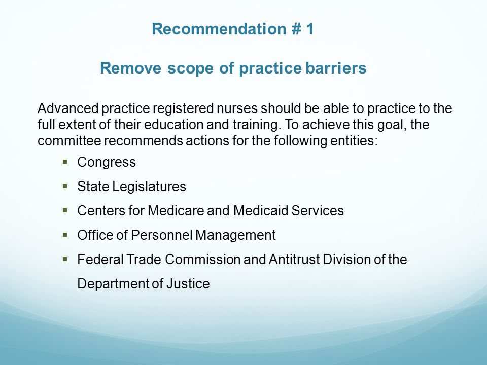 Remove scope of practice barriers