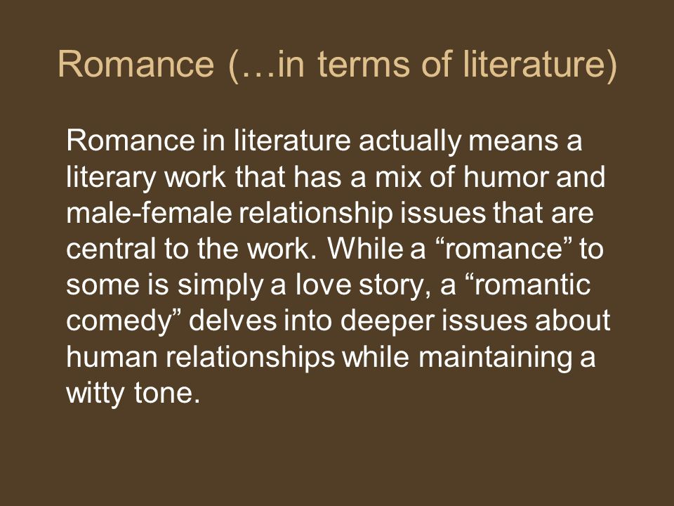 Romance (…in terms of literature)