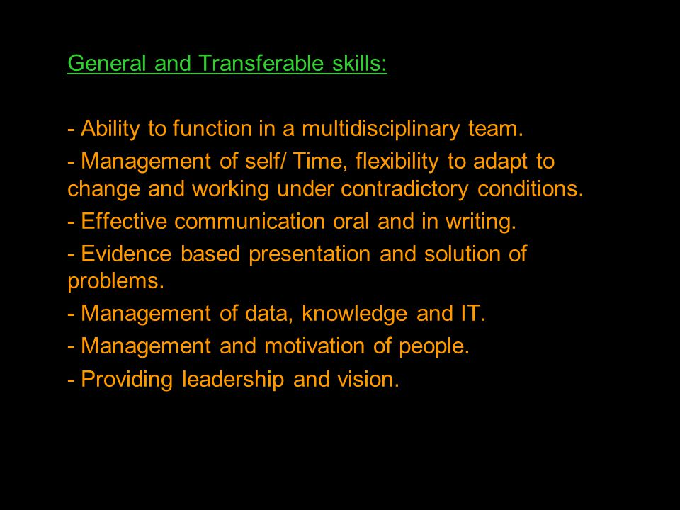 General and Transferable skills: