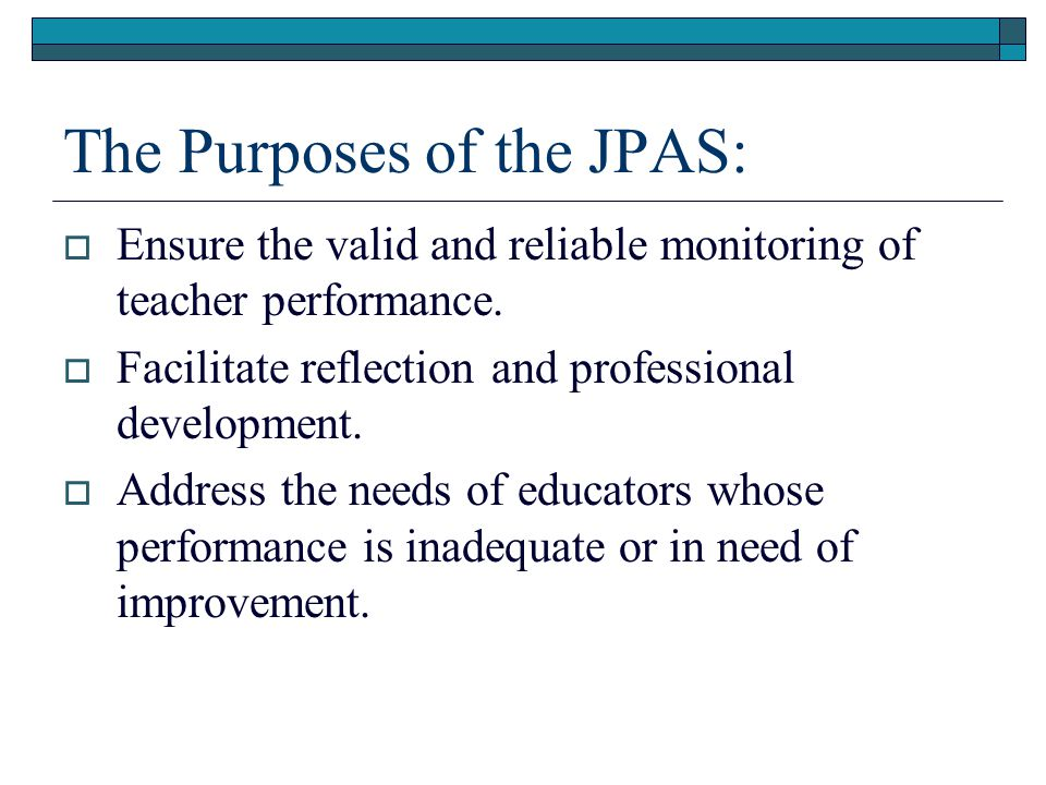 The Purposes of the JPAS: