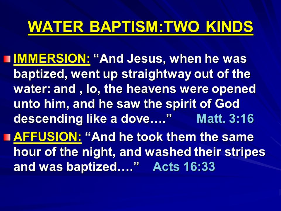 WATER BAPTISM:TWO KINDS