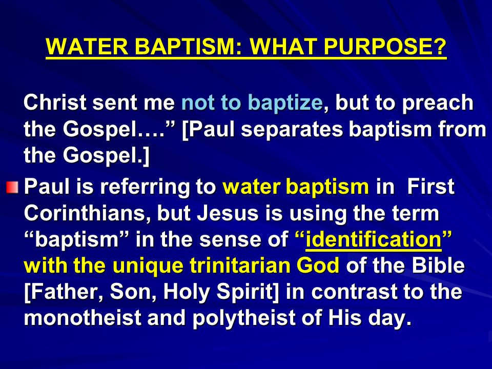 WATER BAPTISM: WHAT PURPOSE