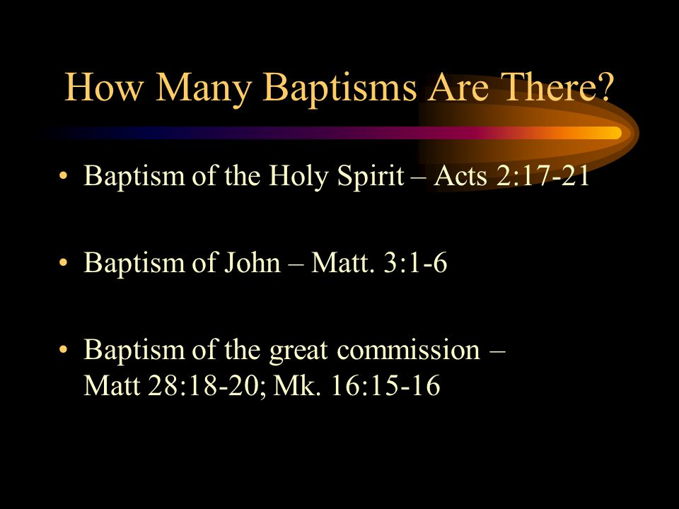 How Many Baptisms Are There