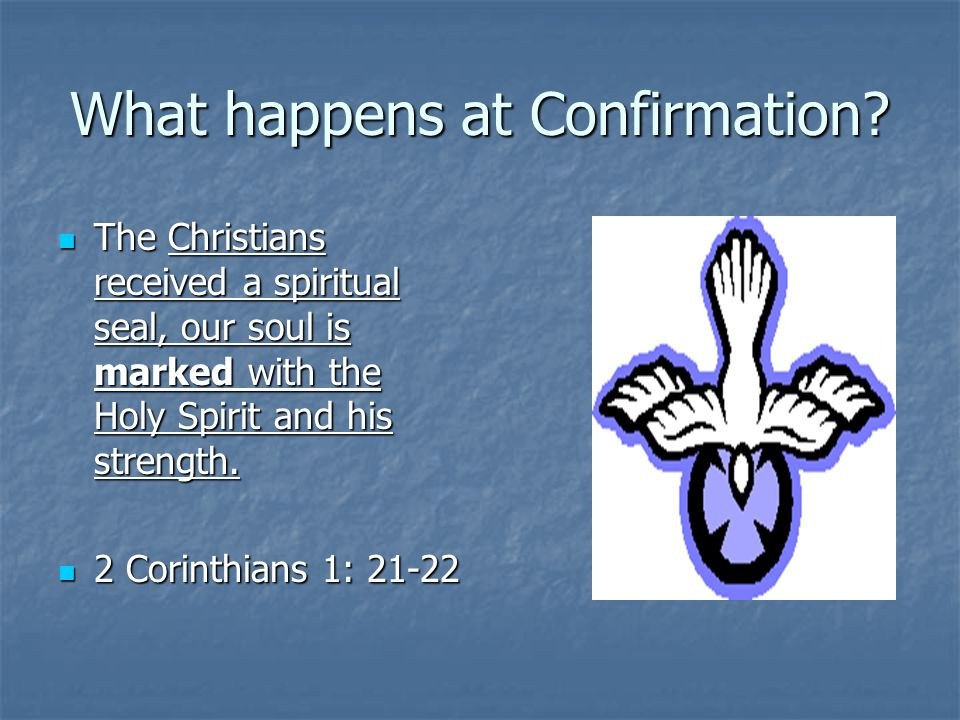 The Sacrament Of Confirmation Ppt Video Online Download
