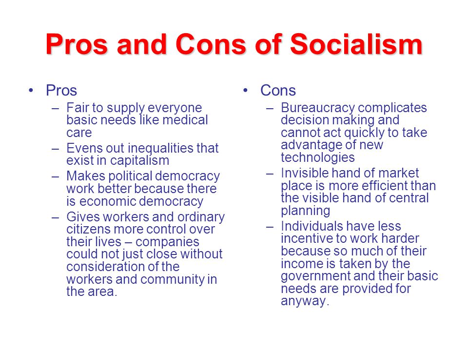 Pros And Cons Of Socialism Economics