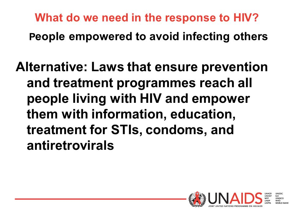 What do we need in the response to HIV