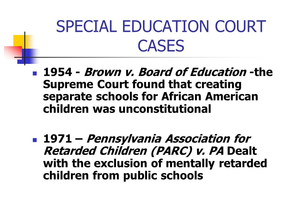 Special Education Case At Supreme Court >> Advocating For A Child With Special Needs Ppt Download
