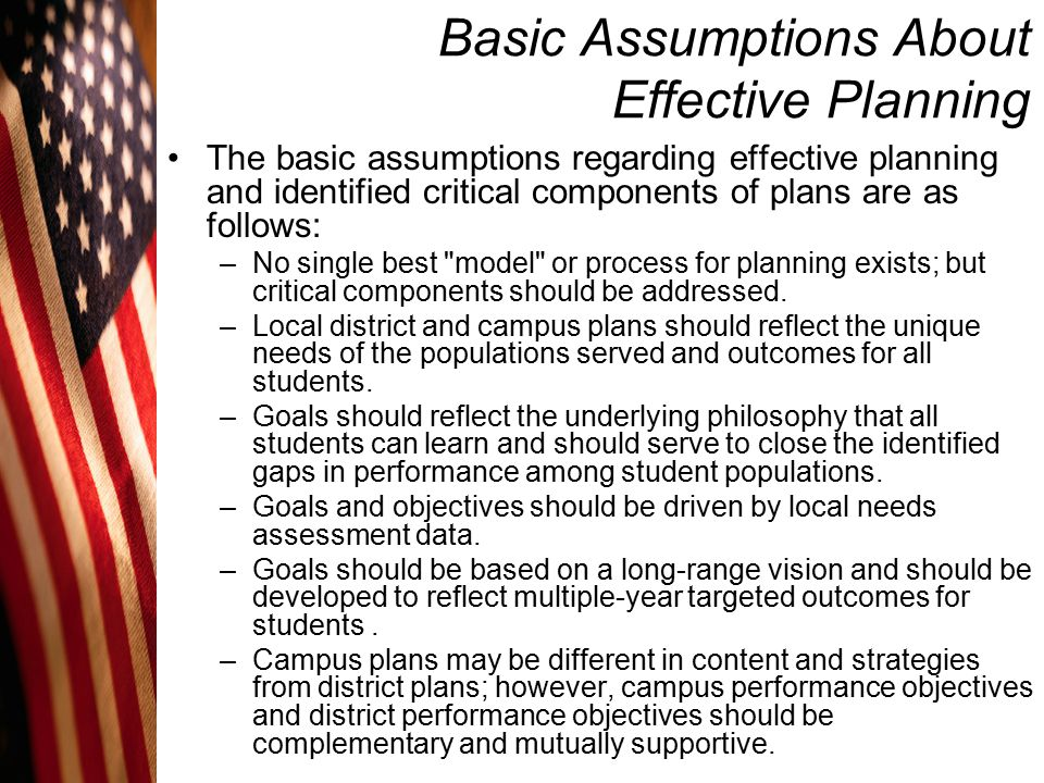 Basic Assumptions About Effective Planning