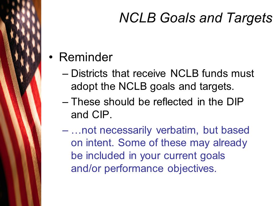 NCLB Goals and Targets Reminder