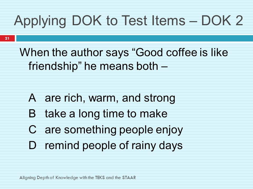 Applying DOK to Test Items – DOK 2