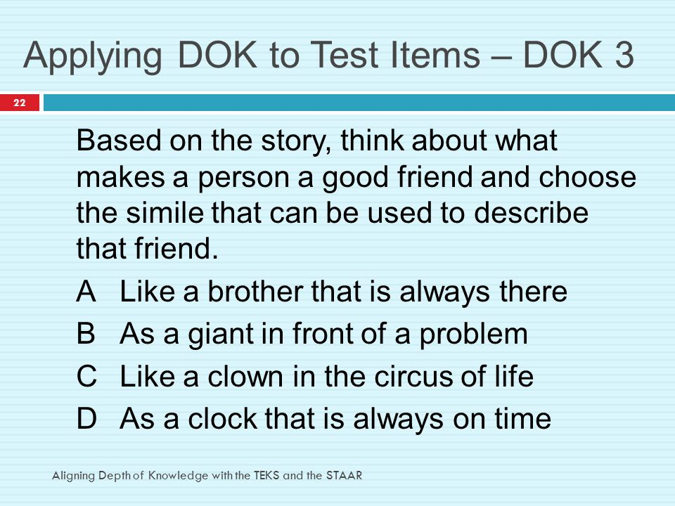 Applying DOK to Test Items – DOK 3