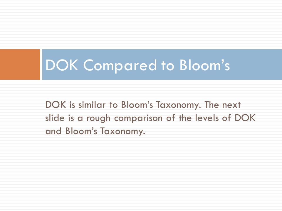 DOK Compared to Bloom's