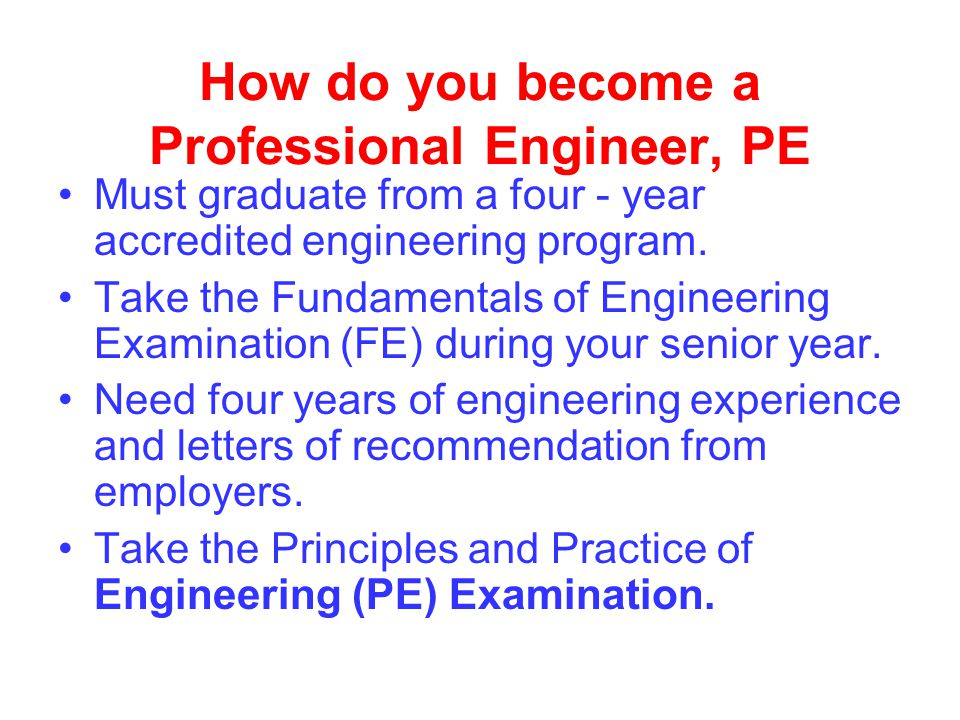 How do you become a Professional Engineer, PE