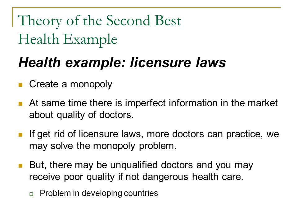 Theory of the Second Best Health Example