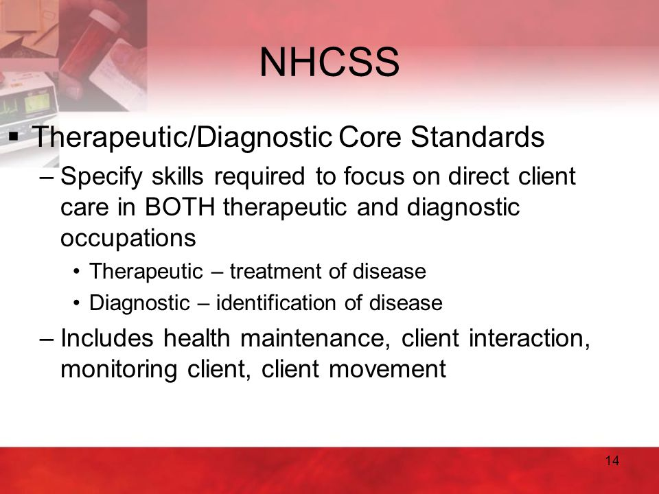 NHCSS Therapeutic/Diagnostic Core Standards