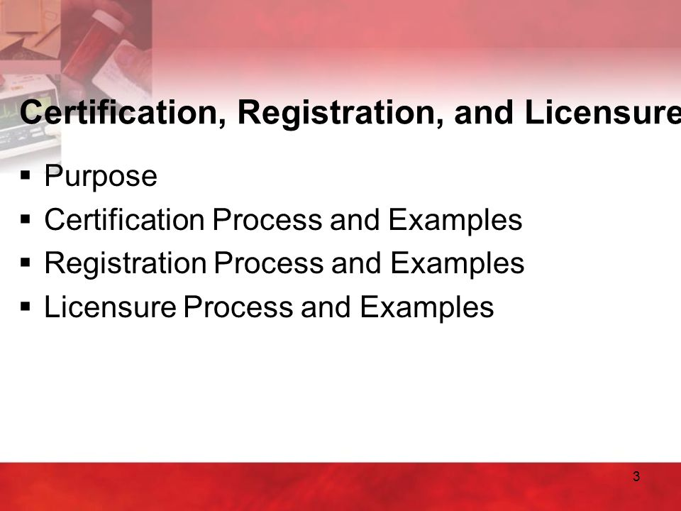 Certification, Registration, and Licensure