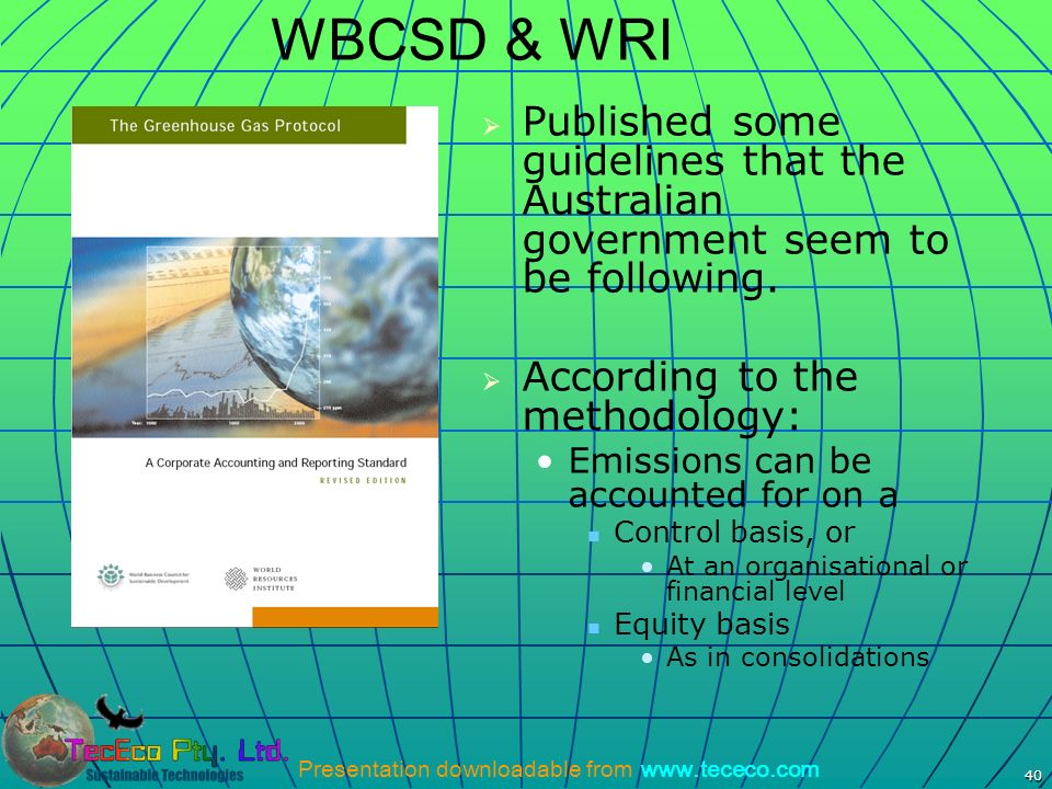 WBCSD & WRI Published some guidelines that the Australian government seem to be following. According to the methodology: