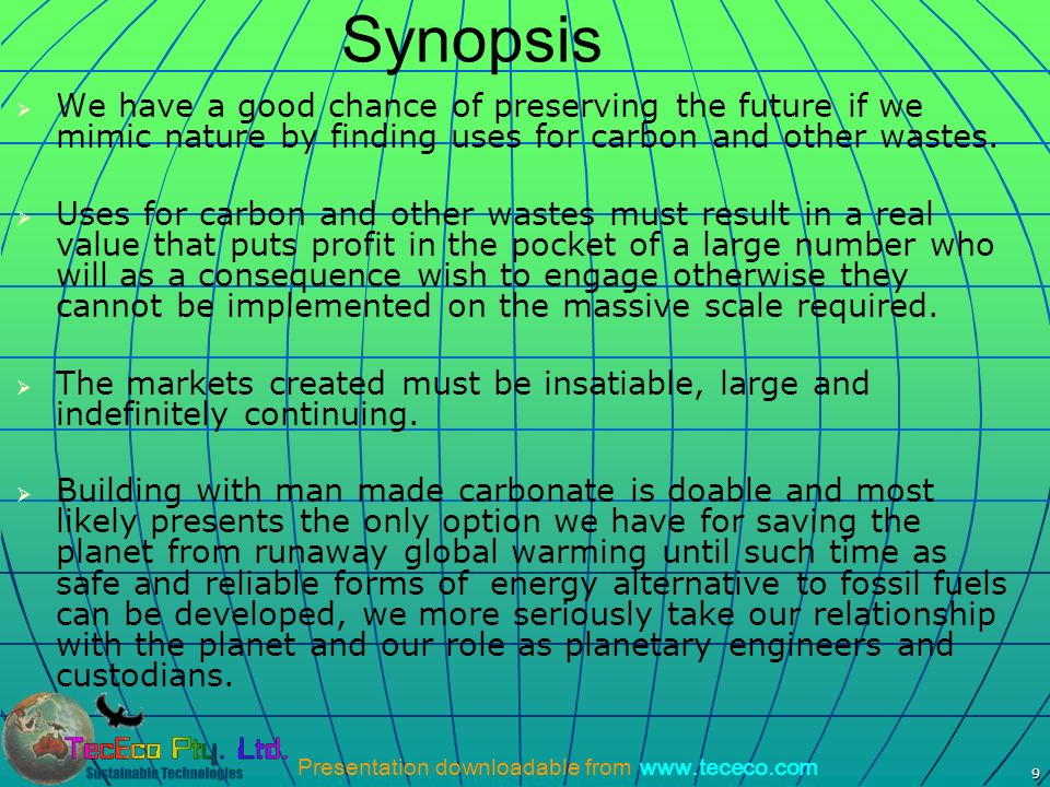 Synopsis We have a good chance of preserving the future if we mimic nature by finding uses for carbon and other wastes.