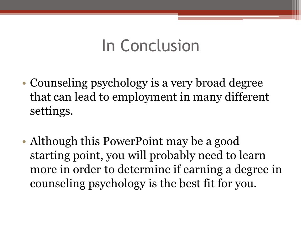 Conclusion In Psychology What Is Counseling Psychology Ppt Video Online Download Rh Slideplayer Com  Conclusion In Psychology Essay Conclusion