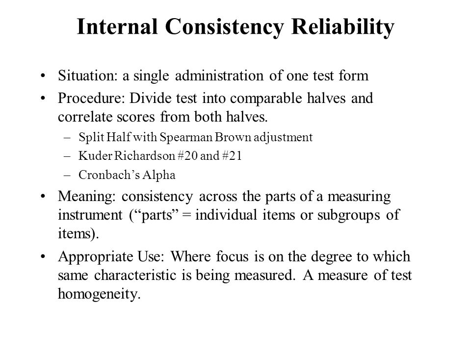 Internal Consistency Reliability