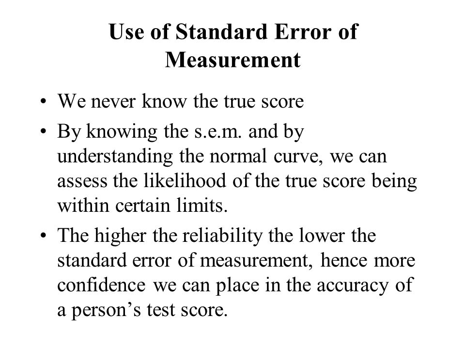 Use of Standard Error of Measurement