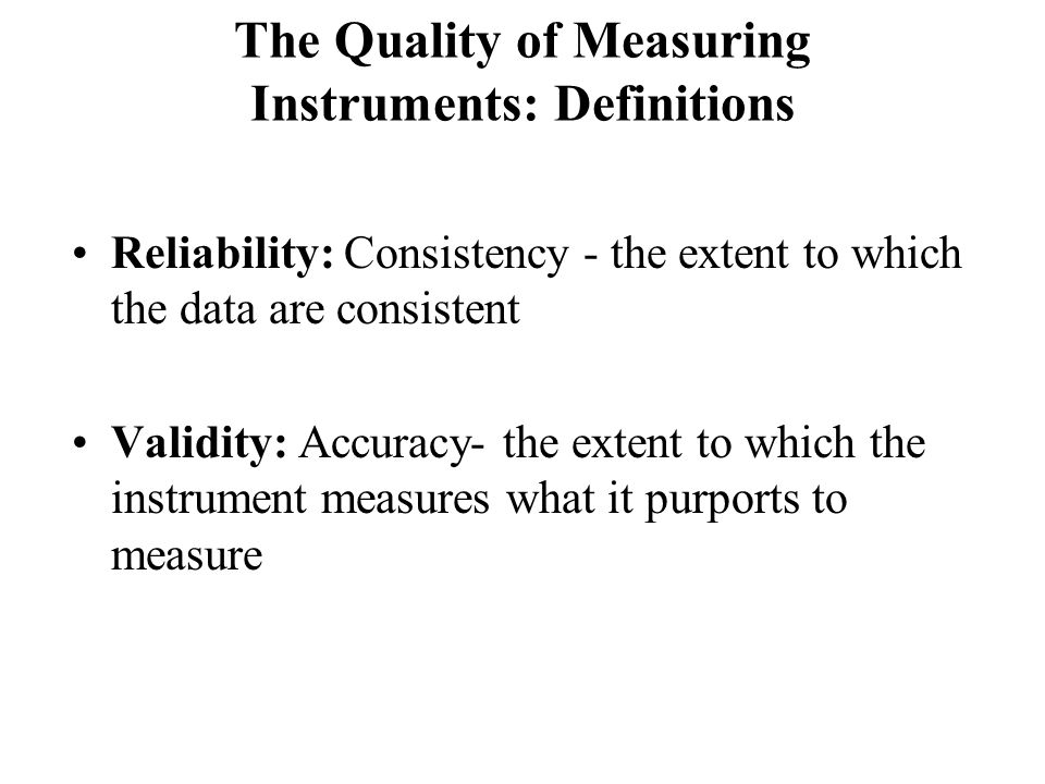 The Quality of Measuring Instruments: Definitions