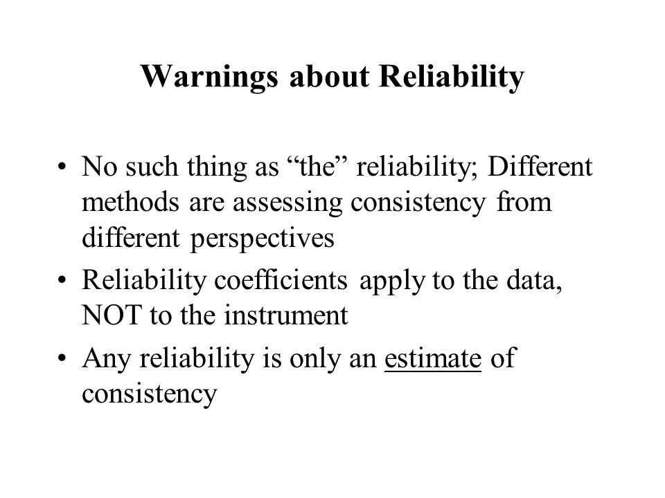 Warnings about Reliability