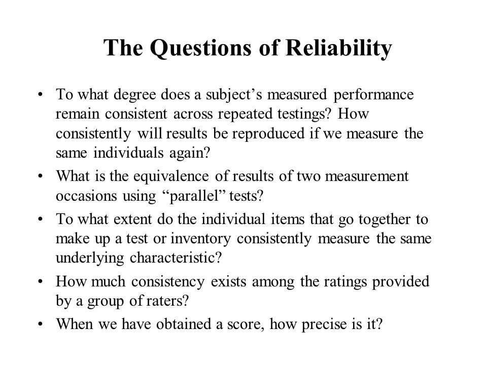 The Questions of Reliability
