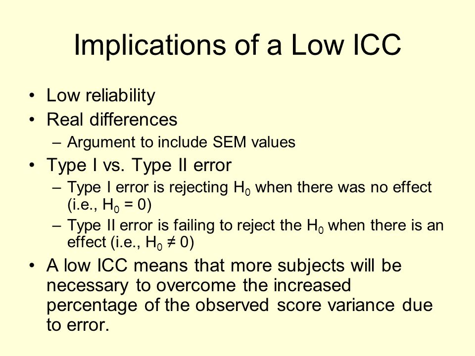 Implications of a Low ICC