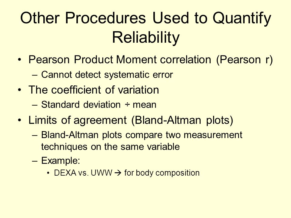Other Procedures Used to Quantify Reliability