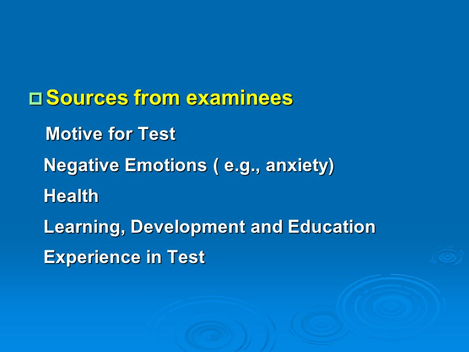 Sources from examinees Motive for Test