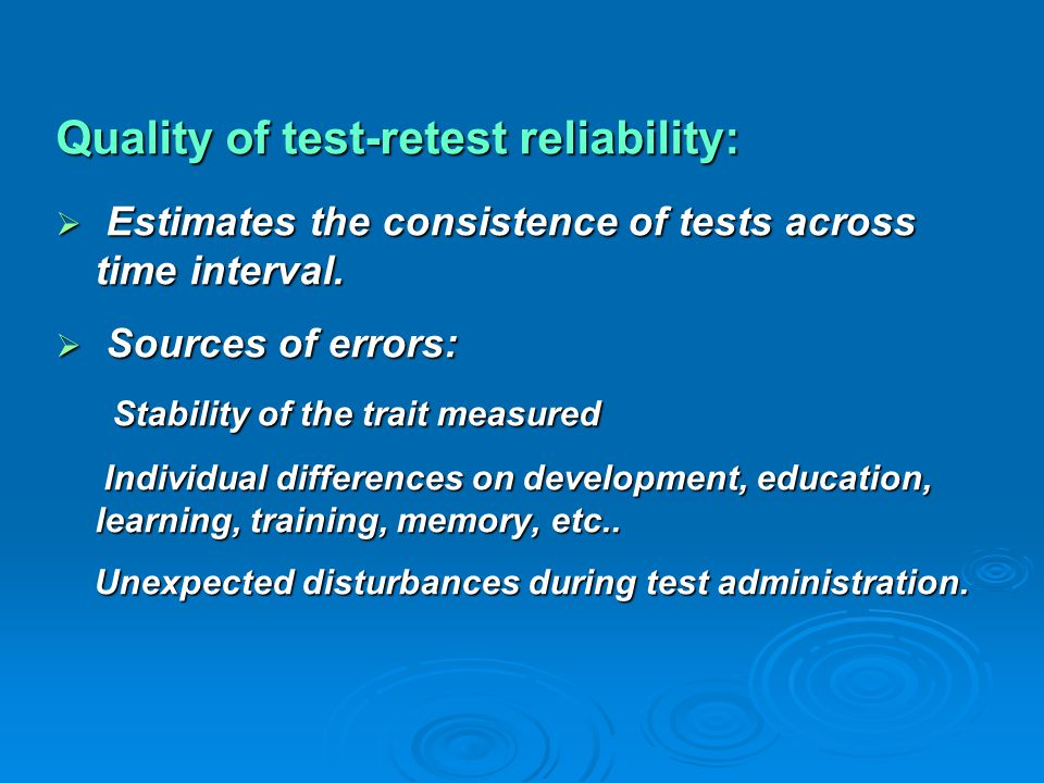 Quality of test-retest reliability: