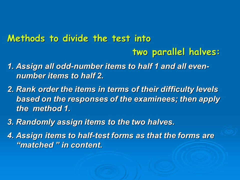 Methods to divide the test into two parallel halves: