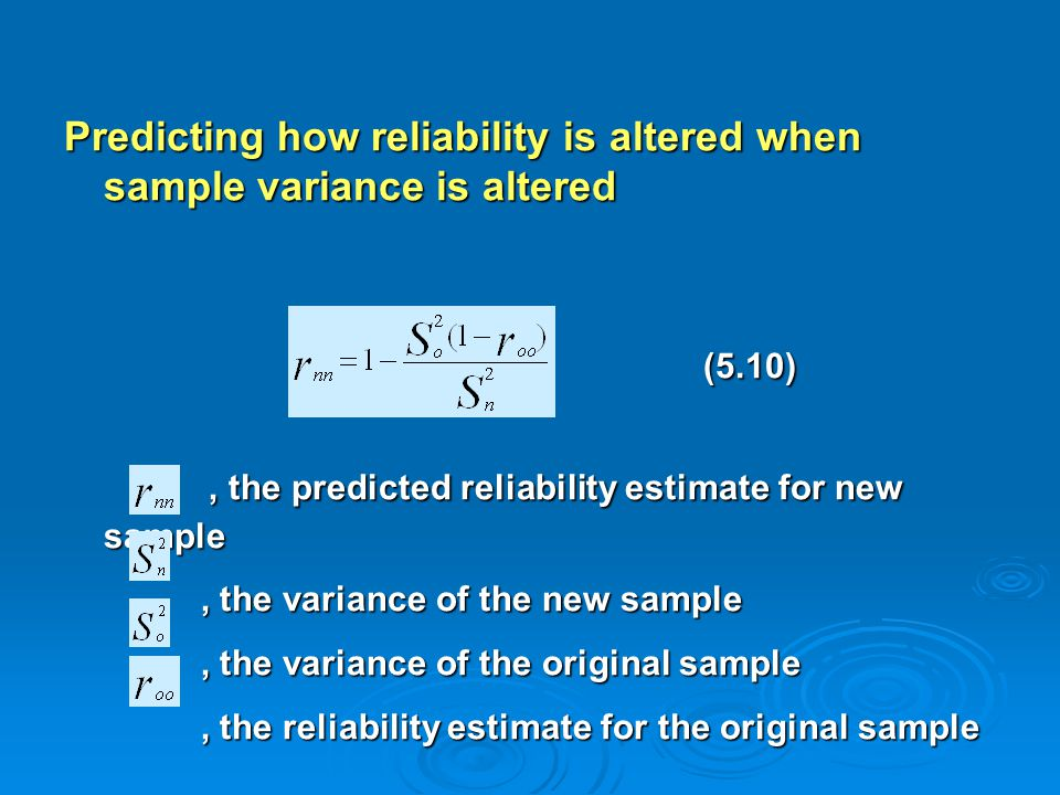 Predicting how reliability is altered when sample variance is altered