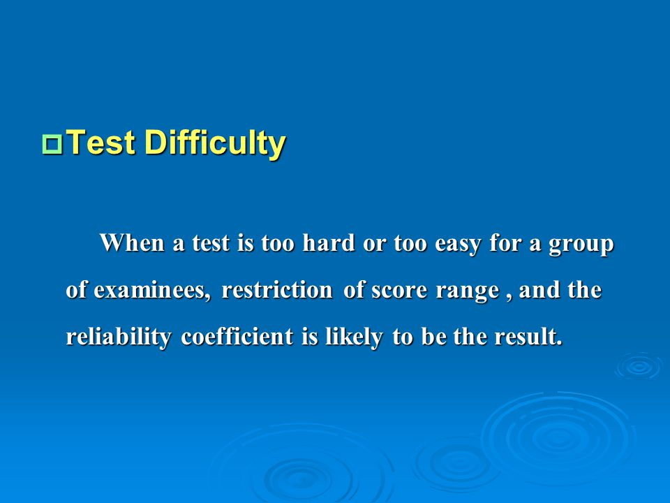 Test Difficulty