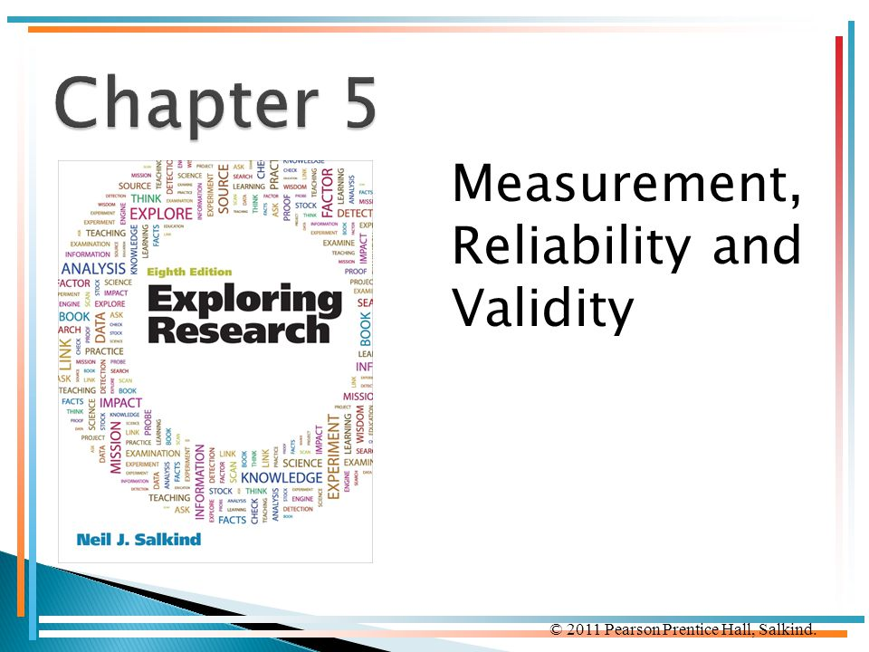 Chapter 5 Measurement, Reliability and Validity