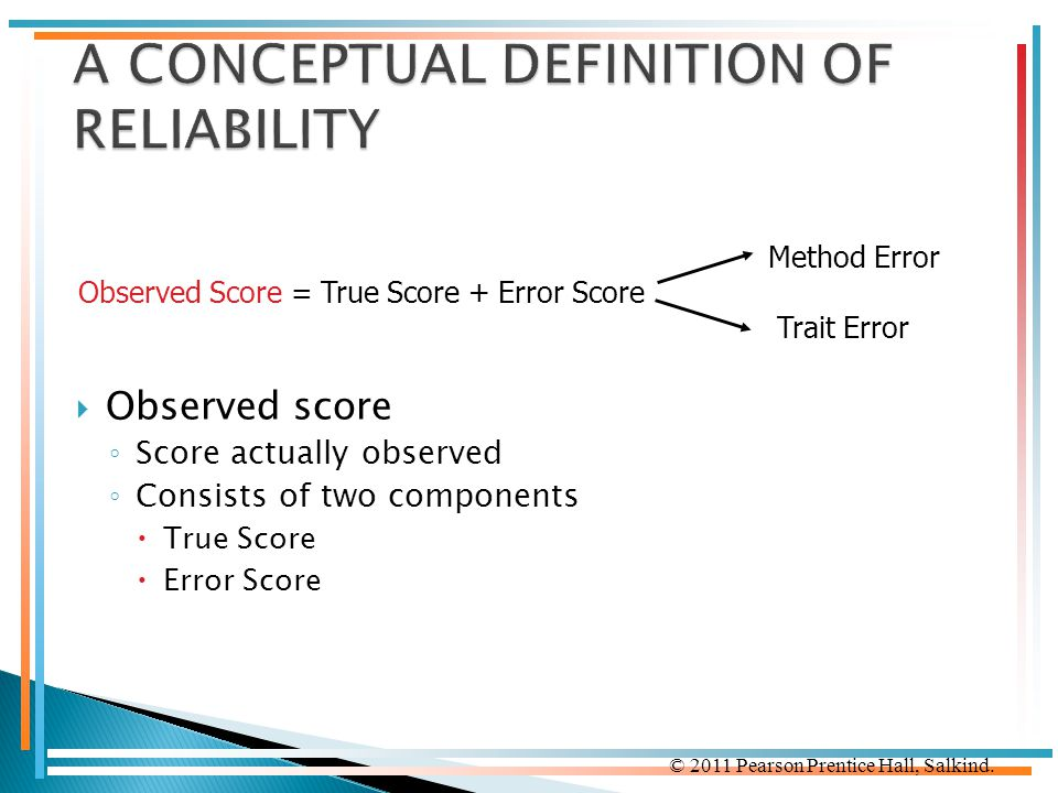 A CONCEPTUAL DEFINITION OF RELIABILITY